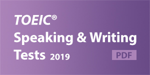 TOEIC Speaking and Writing Tests 2019